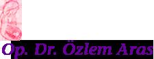 Op. Dr. Özlem Aras